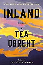 Inland: A Novel by Tea Obreht