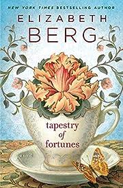 Tapestry of Fortunes: A Novel de Elizabeth…