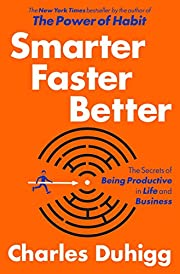 Smarter Faster Better: The Secrets of Being…