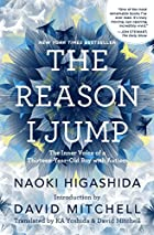 The Reason I Jump: The Inner Voice of a…