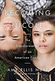 Becoming Nicole : the transformation of an…
