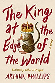 The King at the Edge of the World: A Novel…