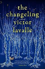 The Changeling: A Novel av Victor LaValle