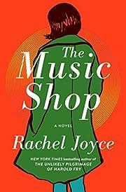 The Music Shop: A Novel av Rachel Joyce