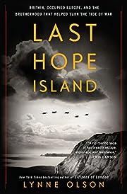 Last Hope Island: Britain, Occupied Europe,…