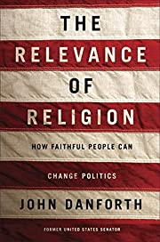 The relevance of religion : how faithful…