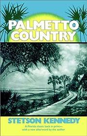 Palmetto country de Stetson Kennedy