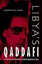 Libya's Qaddafi: The Politics of…