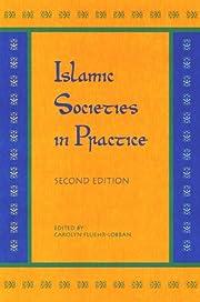 Islamic societies in practice av Carolyn…