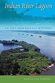 Indian River Lagoon: An Environmental…