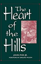 The Heart of the Hills by John Fox Jr.