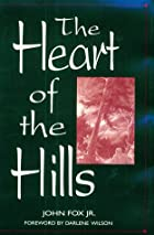The Heart of the Hills by John Fox