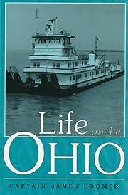 Life on the Ohio (Ohio River Valley) av…