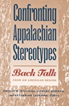 Confronting Appalachian Stereotypes: Back…