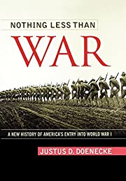 Nothing Less Than War: A New History of…
