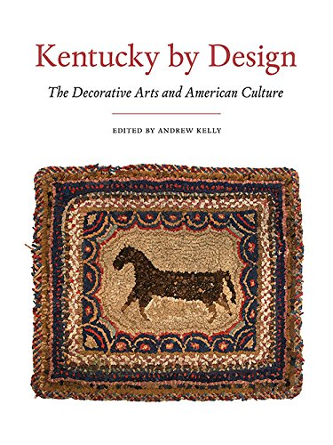 Pdf Kentucky By Design The Decorative Arts And American