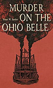 Murder on the Ohio Belle de Stuart W.…
