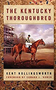 The Kentucky thoroughbred by Kent…