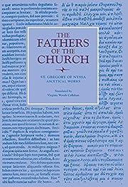 Ascetical works de of Nyssa Gregory, Saint