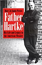 Father Hartke: His Life and Legacy to the…
