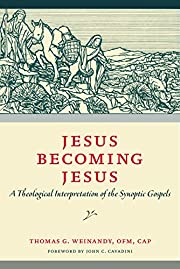 Jesus Becoming Jesus: A Theological…