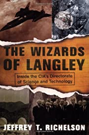 The Wizards Of Langley: Inside The…