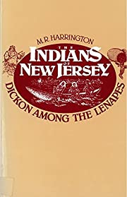 The Indians of New Jersey: Dickon Among the…