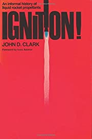 Ignition!: An informal history of liquid…