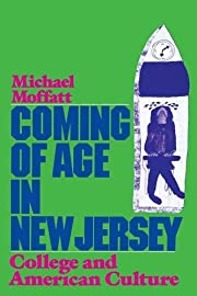 Coming of Age in New Jersey: College and…