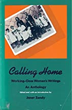 Calling Home: Working-Class Women's Writings…