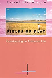 Fields of Play: Constructing an Academic…