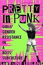 Pretty in Punk: Girls' Gender Resistance in…