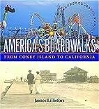 America's Boardwalks: From Coney Island to…