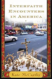 Interfaith Encounters in America de Kate…