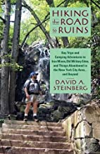 Hiking the Road to Ruins: Day Trips and…