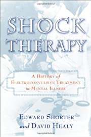 Shock Therapy: The History of…