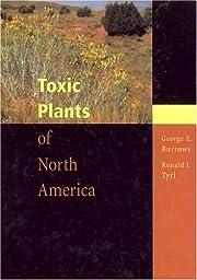 Toxic Plants of North America – tekijä:…