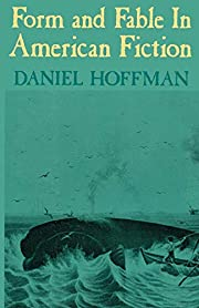 Form and Fable in American Fiction de Daniel…