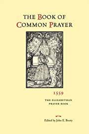 The Book of Common Prayer 1559: The…