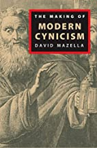 The Making of Modern Cynicism by David…