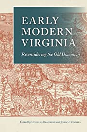 Early Modern Virginia: Reconsidering the Old…