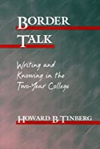 Border Talk: Writing and Knowing in the…