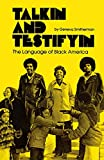 Amazon.com: Talkin and Testifyin: The Language of Black America (Waynebook, 51) (9780814318058): Geneva Smitherman: Books cover