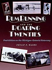 Rumrunning and the Roaring Twenties:…