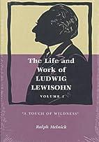 The Life and Work of Ludwig Lewisohn: A…