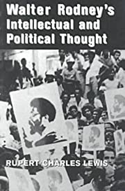 Walter Rodney's Intellectual and Political…