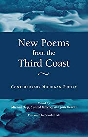 New Poems from the Third Coast: Contemporary…