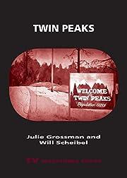 Twin peaks de Julie Grossman