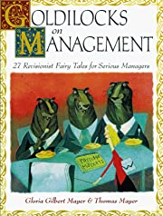 Goldilocks on Management: 27 Revisionist…