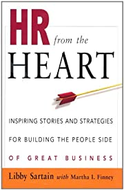 HR from the Heart: Inspiring Stories and…